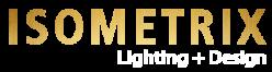 Isometrix Lighting Design